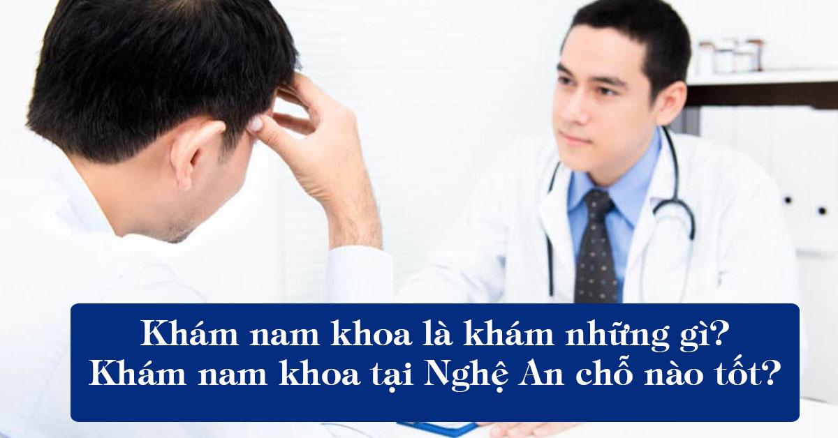 Phòng khám nam khoa ở tỉnh Nghệ An